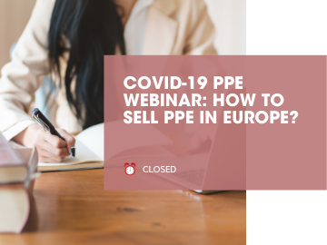 COVID-19 PPE WEBINAR: How to sell PPE in Europe?
